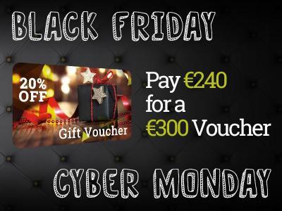 €240 for €300 Black Friday Voucher Discounts