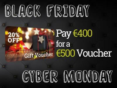 €400 for €500 Black Friday Voucher Discounts