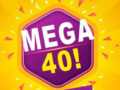 MEGA 40