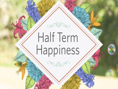 Half-term Hapiness