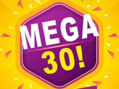 MEGA 30