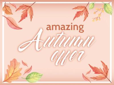 Autumn Offer 2018
