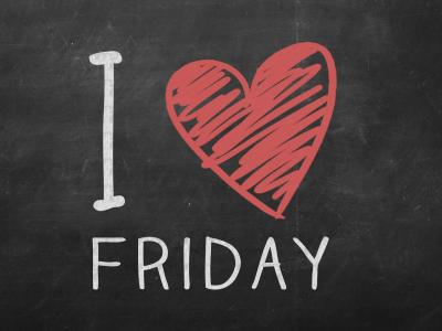 I love Friday