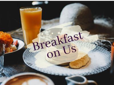 Breakfast on Us | Free Breakfast